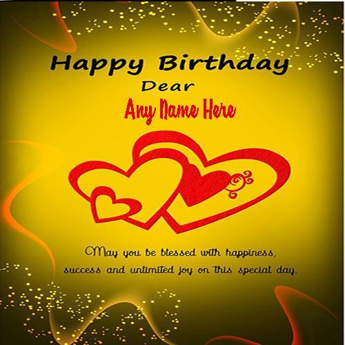 Birthday Wishes Card With Name For All Relations That Online You Can Write Your Friendshusbandsisterbrother And Lover Birthdays Greetings