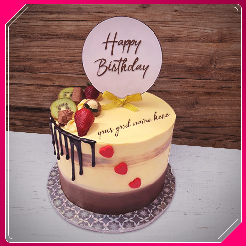 Online Generator Your Good Name Mix Fruit Cake For Birthday Wishes Images Happy Fresh With Edit