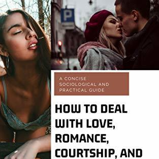 sociology of love courtship and dating