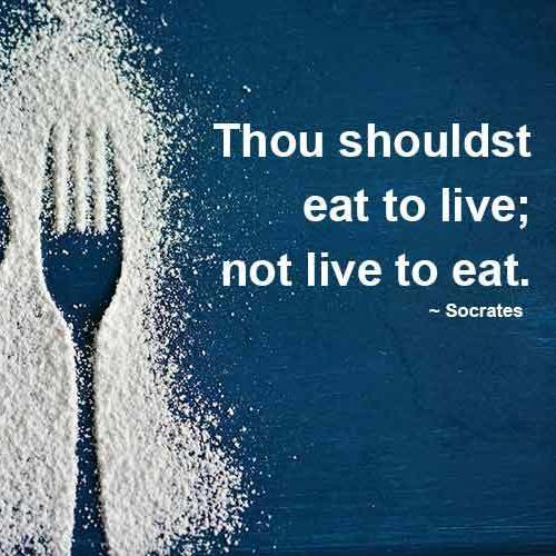 Mix Socrates Quotes On The Advice To Eat