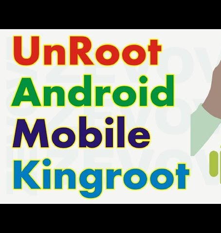 Mix · Unroot Android Mobile Phone using Kingroot