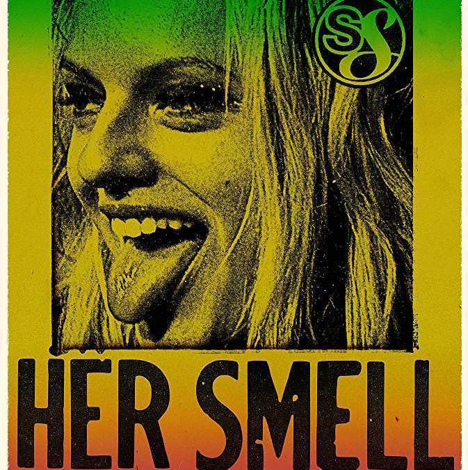Flixomovies Watch Her Smell 2018 Full Movie Online Free Streamingwatch Streaming Or