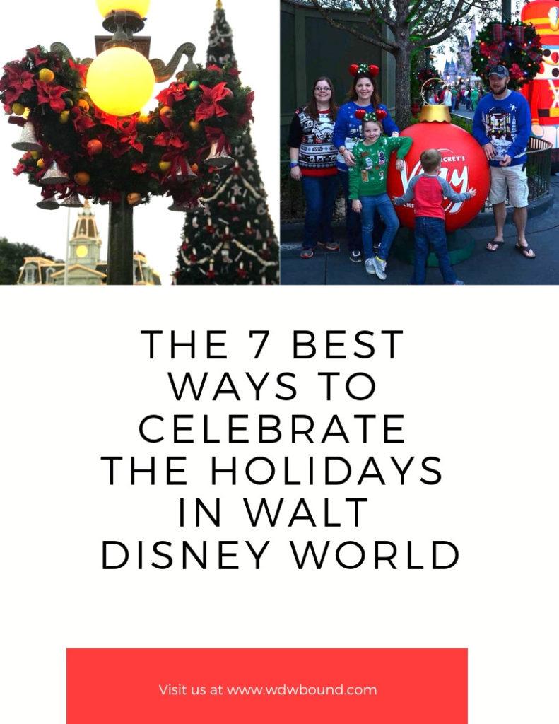 Mix The 7 Best Ways To Celebrate The Holidays At Walt Disney World