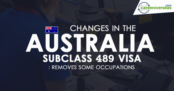 Mix · Changes in the Australia Subclass 489 Visa: Removes some