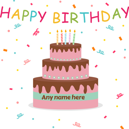 Enjoy The Moment With Joy And Happiness It Is Very Easy Simple To Customize Birthday Cards Name Happy Chocolate Cake Edit